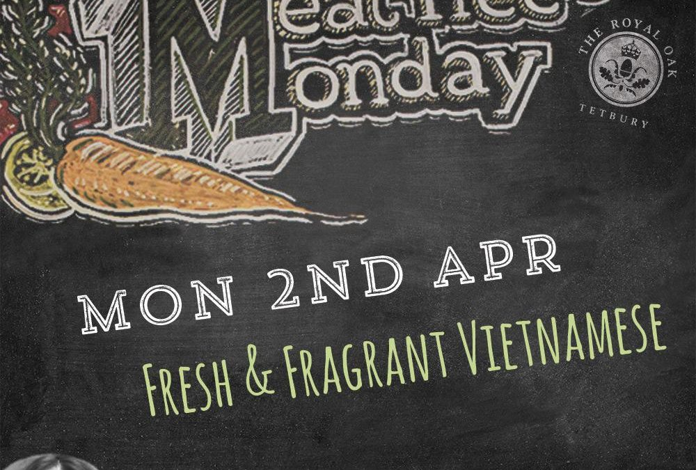 Meat Free Monday at The Royal Oak, Tetbury